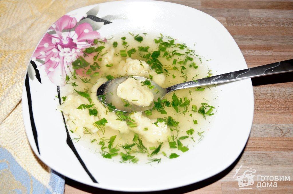 Готовим дома суп с клецками рецепт с фото #7